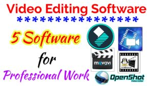 The Best Video Editing Software | Top 5 Video Editing Software