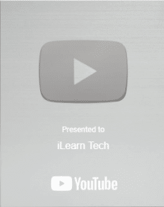 iLearnTech YouTube Channel Silver Play Button